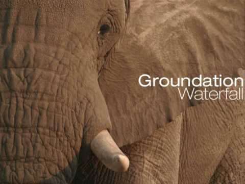 Groundation - Waterfall