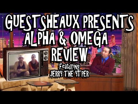 Guestsheaux Presents - Alpha & Omega Review by JerrytheYTPer