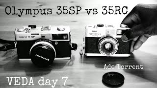 Olympus 35SP vs Olympus 35RC | Veda Day 7