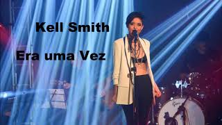 download musica Kell Smith - Era Uma Vez