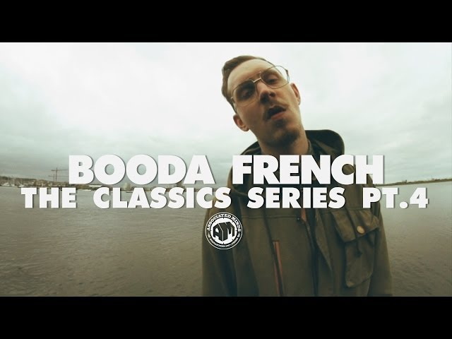 Booda French - The Classics Series - Pt. 4