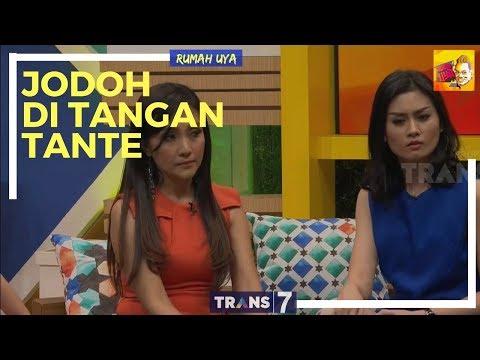 [FULL] RUMAH UYA | JODOH DI TANGAN TANTE (14/02/18)