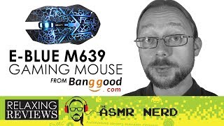 RELAXING REVIEWS | E-Blue M639 Gaming Mouse