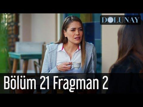 Dolunay 21. Bölüm 2. Fragman