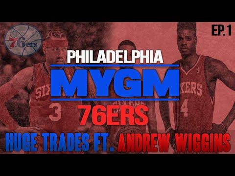 NBA 2K15 My GM Mode Ep.1 - Philadelphia 76ers   HUGE TRADES?   PS4
