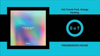 Hot TuneiK Feat. Amega - Healing (Extended Mix) [Progressive House] [Proton Music]