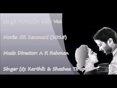 Parandhu Sella Vaa - Ok Kanmani - Karaoke Tamil Song - Rahman, Mani Ratnam | Hq Hd | video