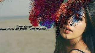 """Cover Love Me Harder Sara Gurpal feat. Sharry Nexus"""
