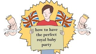 how to have the perfect royal baby party by chris (simpsons artist) - bbc taster