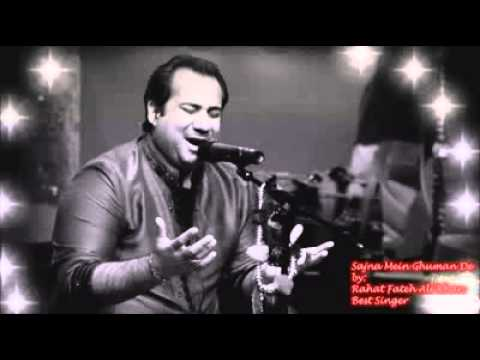 Sajna Mein Ghama De Azab  Rahat Fateh Ali Khan video