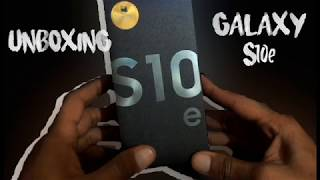 UNBOXING - SAMSUNG GALAXY S10e