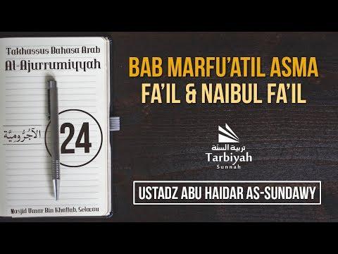 Bab Marfu'atil Asma | Fail & Naibul Fail - (Penjelasan Kitab Al-Ajurrumiyyah) #24