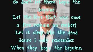 Michael Buble Video - Michael Buble - Begin The Beguine - Lyrics