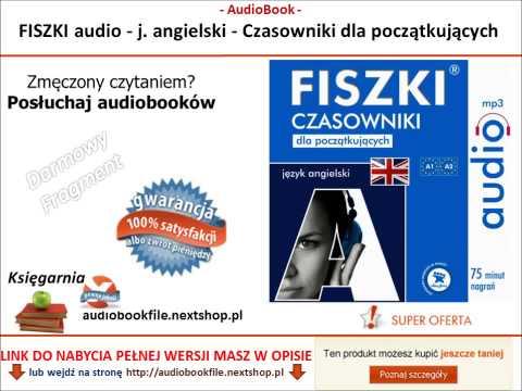 SZYBKA NAUKA ANGIELSKIEGO - CZASOWNIKI DLA POCZĄTKUJĄCYCH - FISZKI Audio - AudioKurs, MP3