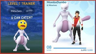 Can a Level 7  catch a Mewtwo in Pokemon Go Ultra Bonus!