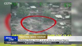 Abubakar Shekau 'injured' in an air strike in northeast Nigeria