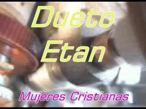 Mujeres Cristianas(Dueto Etan).mpg