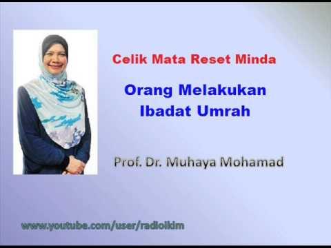 Prof. Dr. Muhaya - Orang Menjalani Ibadat Umrah