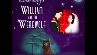 William and the Werewolf Soundtrack 1 Intro Narration