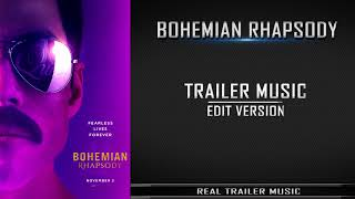 Bohemian Rhapsody Teaser Trailer Music   Trailer Version