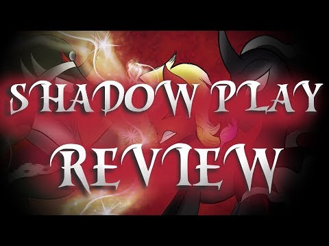 Shadow Play Review