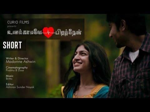 Unakagavey Piranthaen - உனக்காகவே பிறந்தேன் - Tamil Short Film video