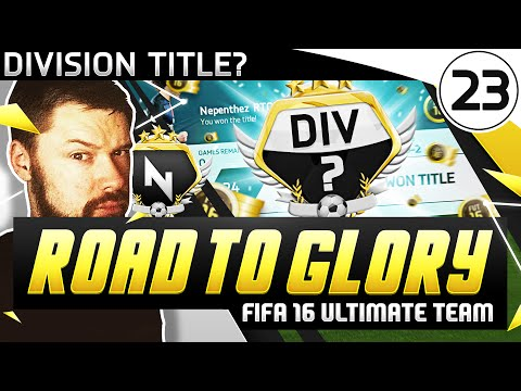 DIVISION TITLE! - FUT ROAD TO GLORY #23 - FIFA 16 Ultimate Team
