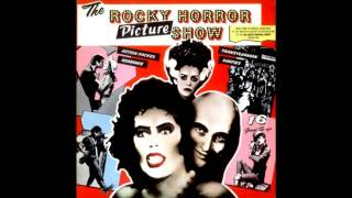 07 The Rocky Horror Picture Show Hot Patootie Bless My Soul