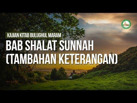Bab Shalat Sunnah (Tambahan Keterangan) - Ustadz Ahmad Zainuddin Al Banjary