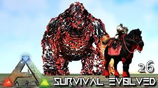 ARK: SURVIVAL EVOLVED - OVER 1 MILLION DEMONIC & MEGAPITHECUS UNKNOWN !!! E26 (ETERNAL PRIMAL FEAR)