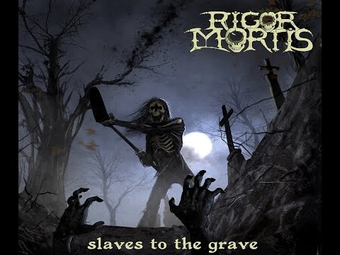Rigor Mortis - Flesh for Flies