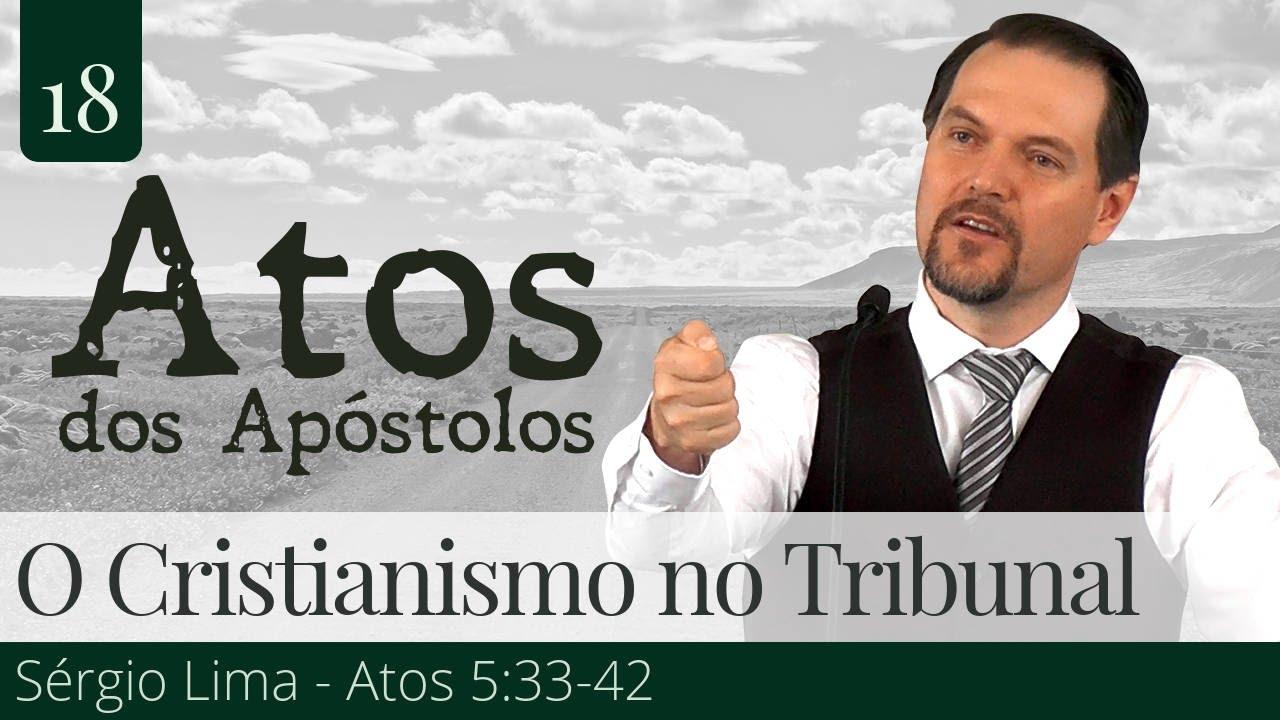 O Cristianismo no Tribunal - Sérgio Lima