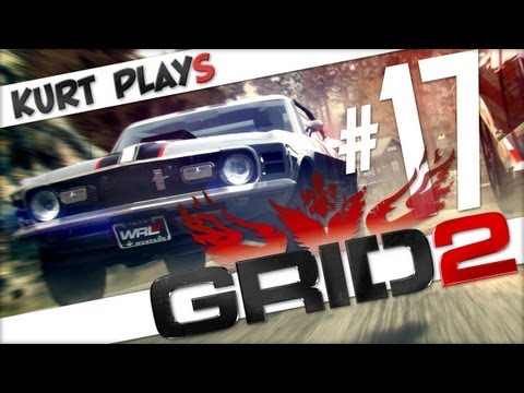 Kurt Plays GRID 2 - E17 - Pay Attention Face
