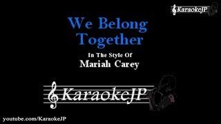 We Belong Together Karaoke Mariah Carey