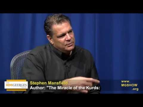 The Kurds of Kurdistan, yesterday and today - Conversation with Stephen Mansfield