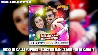 Missed Call - Electro Dance Mix by DJ Biswajit [Bangla DJ Remix]