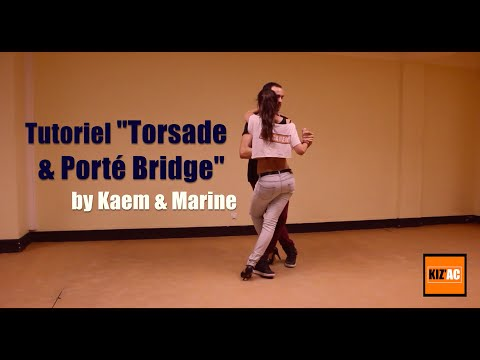 "Kaem & Marine Kiz'academy  - Tutoriel Kizomba - ""Torsade & Porté Bridge"""