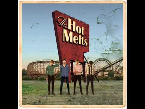 The Hot Melts - (I Wish I Had) Never Been In Love