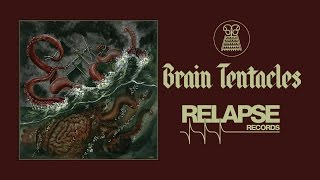"BRAIN TENTACLES -""The Sadist"" (Official Track)"