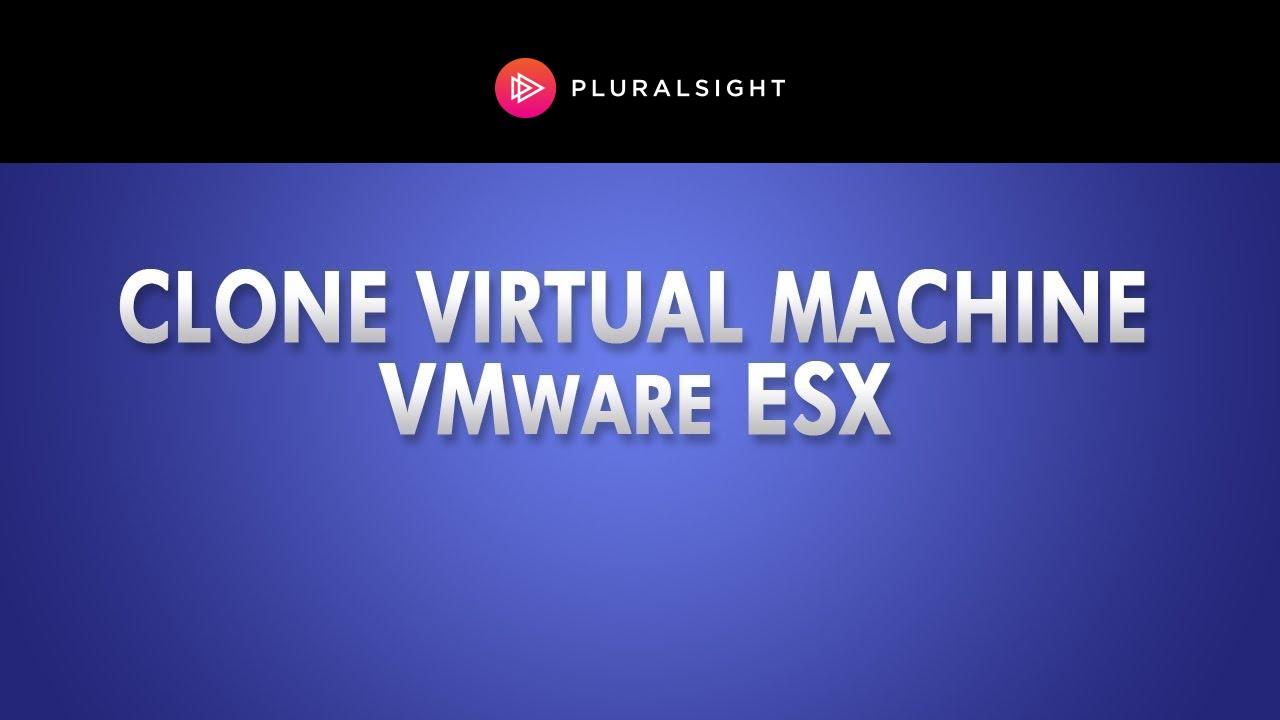 vmware esxi clone machine