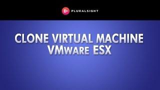 Clone a Virtual Machine In VMware ESX Server