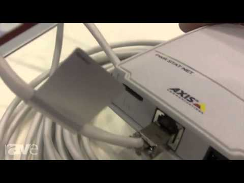 InfoComm 2013: Axis Communications Showcases M 2014-E