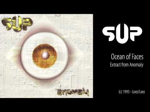 Sup - Ocean Of Faces