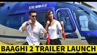Baaghi 2 Trailer Launch | Tiger Shroff & Disha Patani | Grand Helicopter Entry