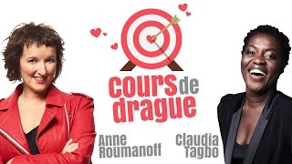 Claudia Tagbo & Anne Roumanoff : cours de drague
