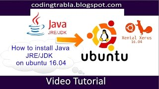 How to Install Java JRE,JDK on Ubuntu 16.04 byDA