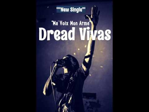 Dread Vivas - Ma Voix Mon Arme (New Single) (Reggae Senegal) (January 2017)