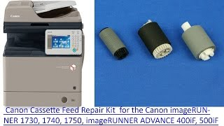 How to change the Canon IR400IF/IR1730 Cassette Feed Repair Kit