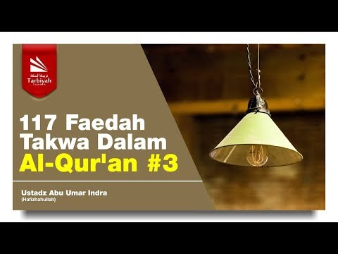 Taqwa Dalam Surat Al-Maidah & Al-An'am (117 Faedah Taqwa) #3