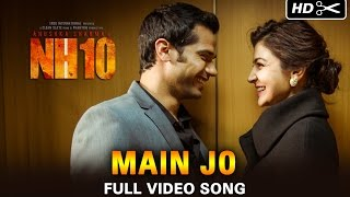 Main Jo  Video Song From NH10